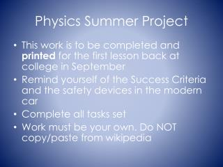 Physics  Summer Project