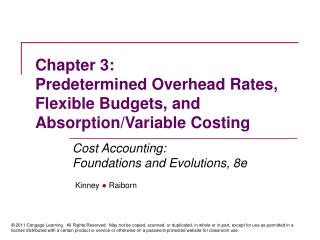 Chapter 3: Predetermined Overhead Rates, Flexible Budgets, and Absorption