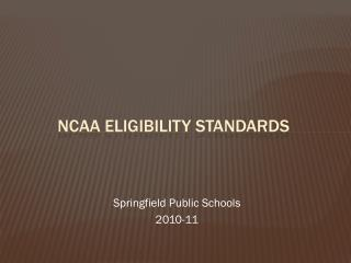 NCAA Eligibility  Standards