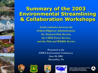 Summary of the 2003 Environmental Streamlining & Collaboration Workshops