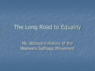 The Long Road to Equality
