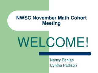 NWSC November Math Cohort Meeting