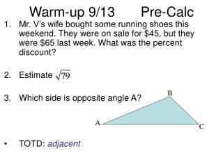 Warm-up 9/13 Pre-Calc