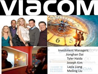Investment Managers: Jionghan Dai Tyler Haida Joseph Kim Layla Liang Meiling Liu
