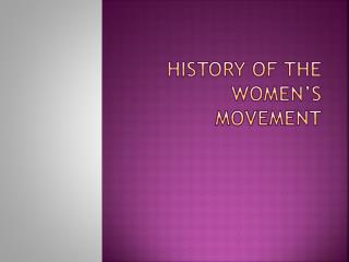 History of the women's movement