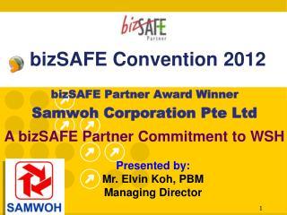 bizSAFE Convention 2012