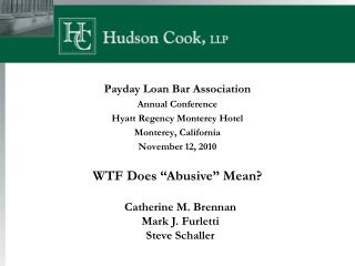 Payday Loan Bar Association Annual Conference Hyatt Regency Monterey Hotel Monterey, California