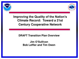Improving the Quality of the Nation's Climate Record:   Toward a 21st Century Cooperative Network