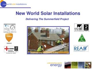 New World Solar Installations Delivering The Summerfield Project