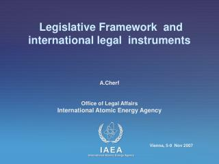 Legislative Framework  and  international legal  instruments