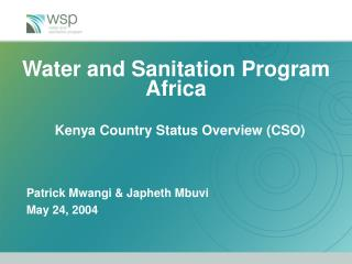 Water and Sanitation Program Africa Kenya Country Status Overview (CSO)