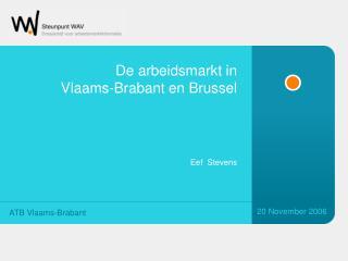 De arbeidsmarkt in  Vlaams-Brabant en Brussel