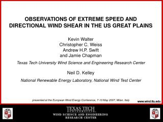 OBSERVATIONS OF EXTREME SPEED AND DIRECTIONAL WIND SHEAR IN THE US GREAT PLAINS
