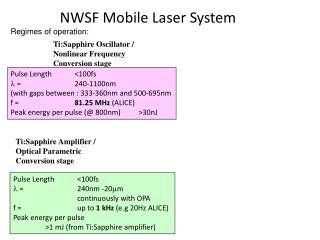 NWSF Mobile Laser System