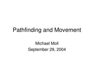 Pathfinding and Movement
