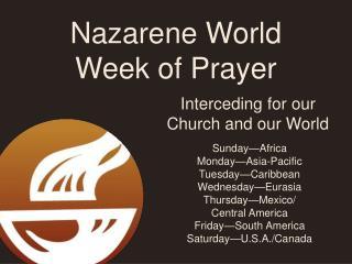 Nazarene World Week of Prayer