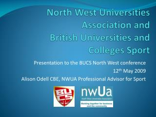North West Universities Association and British Universities and Colleges Sport