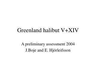 Greenland halibut V+XIV