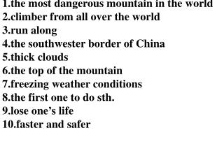 the most dangerous mountain in the world climber from all over the world run along