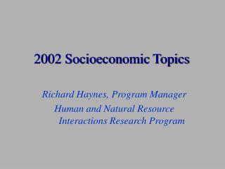 2002 Socioeconomic Topics