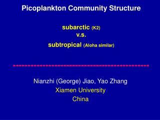 Nianzhi (George) Jiao, Yao Zhang Xiamen University  China