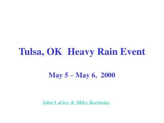 Tulsa, OK  Heavy Rain Event