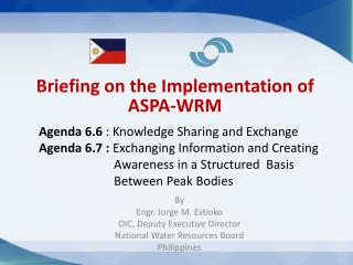 Briefing on the Implementation of  ASPA-WRM