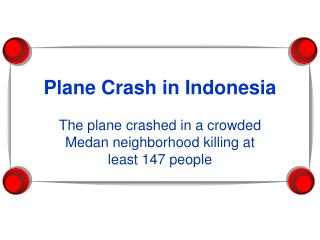 Plane Crash in Indonesia