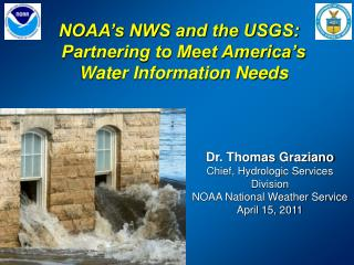 NOAA's NWS and the USGS:  Partnering to Meet America's Water Information Needs