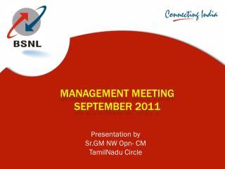 Management Meeting   SePTEMBER  2011