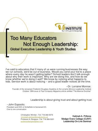 Too Many Educators 	Not Enough Leadership: Global Executive Leadership & Youth Studies