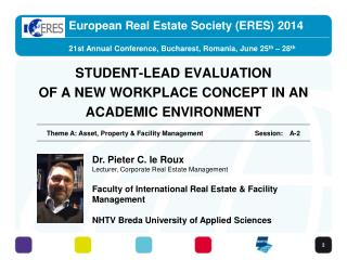 STUDENT-LEAD EVALUATION OF A NEW WORKPLACE CONCEPT IN AN ACADEMIC ENVIRONMENT