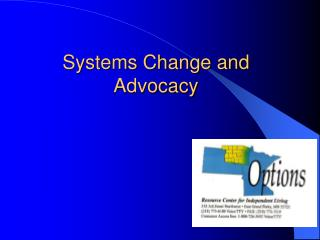 Systems Change and Advocacy
