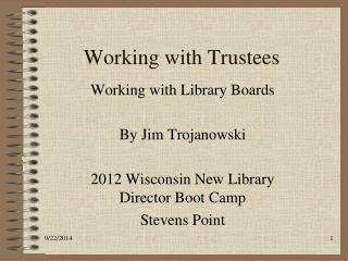 Working with Trustees