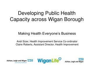 Developing Public Health Capacity across Wigan Borough