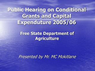Public Hearing on Conditional Grants and Capital Expenduture 2005/06