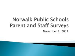 Norwalk Public Schools Parent and Staff Surveys