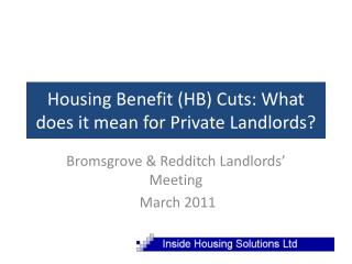 Housing Benefit (HB) Cuts: What does it mean for Private Landlords?