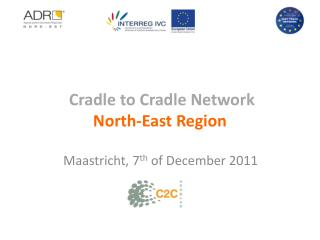 Cradle to Cradle Network  North-East Region