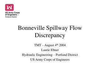 Bonneville Spillway Flow Discrepancy