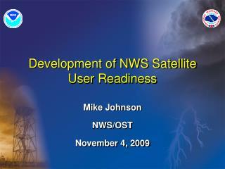 Development of NWS Satellite User Readiness