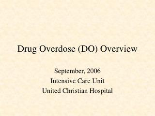 Drug Overdose DO Overview