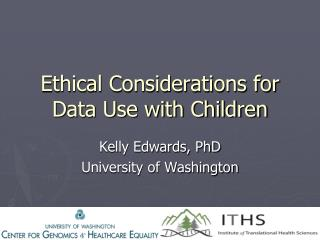 Ethical Considerations for Data Use with Children