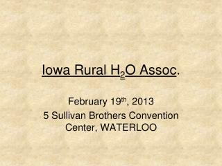 Iowa Rural H 2 O Assoc .