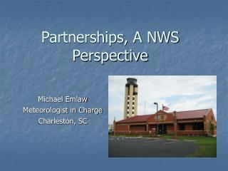 Partnerships, A NWS Perspective