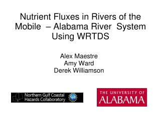 Nutrient Fluxes in Rivers of the Mobile  – Alabama River  System  Using WRTDS