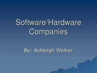 Software/Hardware Companies