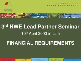 3 rd  NWE Lead Partner Seminar