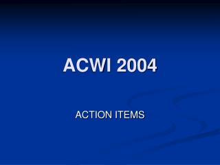 ACWI 2004