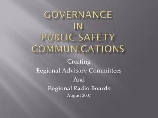 Governance in public safety communications